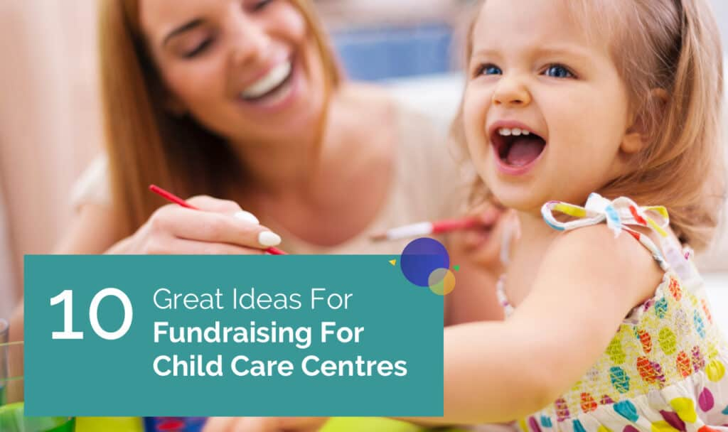 Fundraising for child care centres   Fundraising for kids