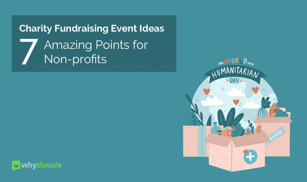 Charity Fundraising Event Ideas Charity Fundraising Event Ideas - 7 Amazing Points for Non-profits