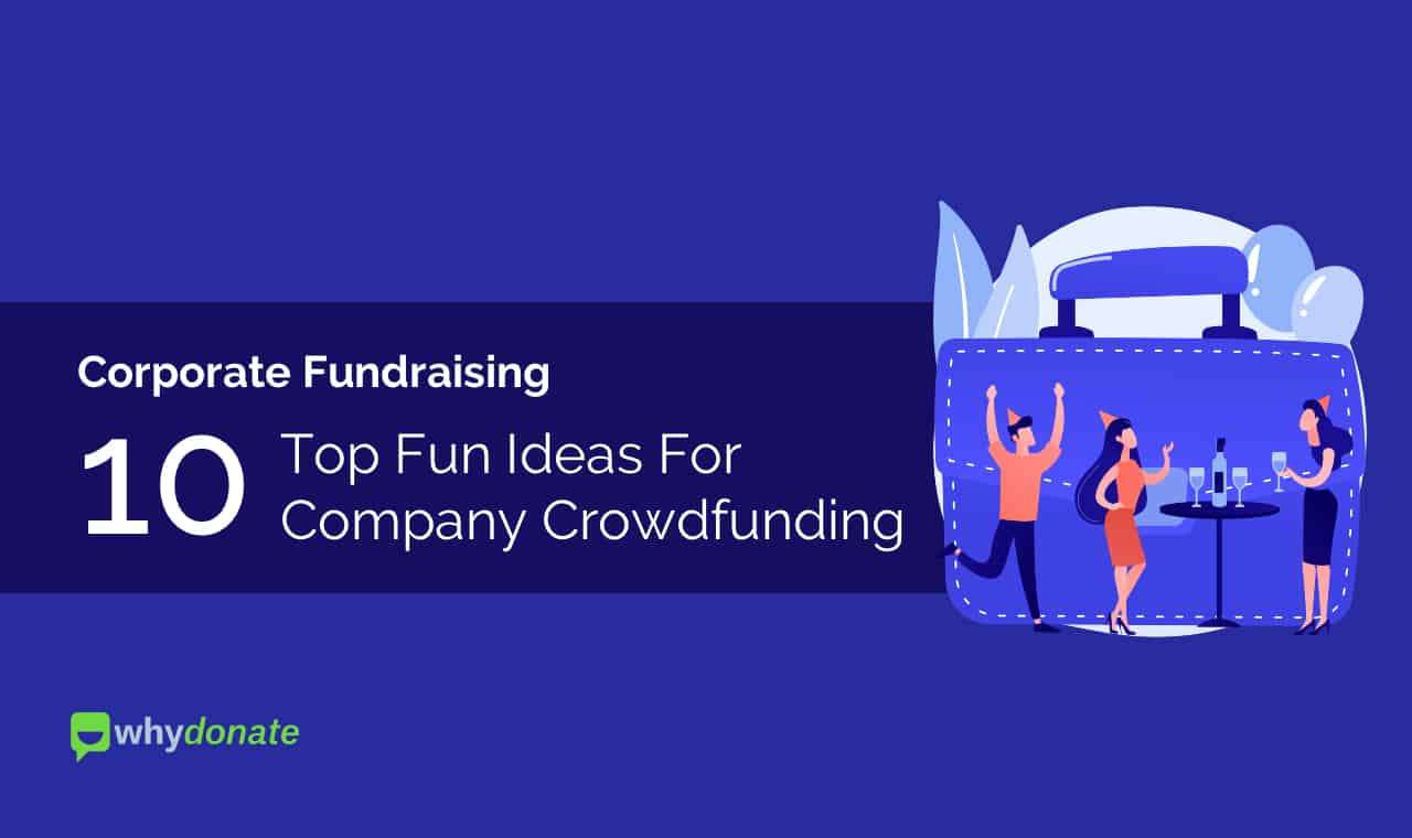 Corporate Fundraising - Top 10 Fun Ideas For Company Crowdfunding