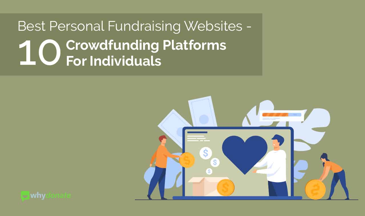 Best Personal Fundraising Websites - 10 Crowdfunding Platforms For Individuals